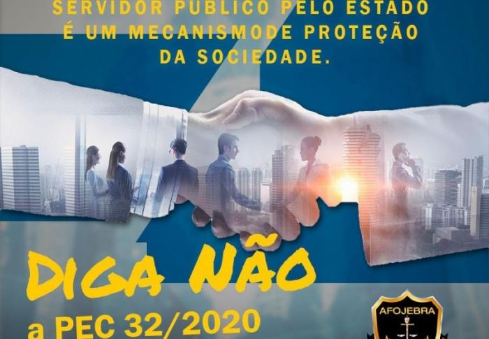 DIGA NÃO a PEC 32/2020